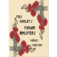 Mrs Darley's Pagan Whispers