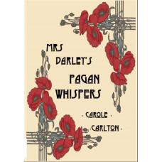 Mrs Darley's Pagan Whispers