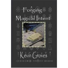 Forging Magical Intent